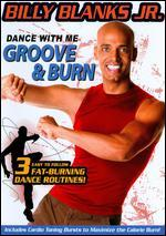 Billy Blanks Jr.: Dance with Me - Groove & Burn