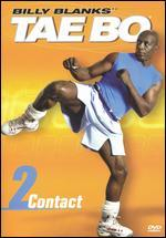 Billy Blanks: Tae Bo Contact, Vol. 2