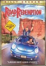 Billy Graham Presents: Road to Redemption - Robert Vernon