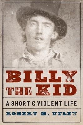 Billy the Kid-Pa - Utley, Robert M