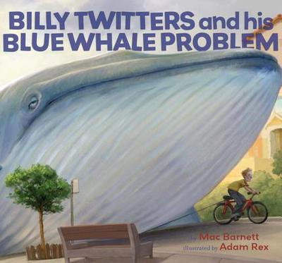 Billy Twitters and His Blue Whale Problem - Barnett, Mac