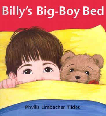 Billys Big-Boy Bed - Tildes, Phyllis Limbacher