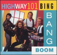 Bing Bang Boom - Highway 101