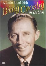 Bing Crosby: A Little Bit of Irish - John Robins