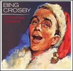 Bing Crosby's Christmas Classics [2006]