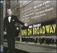 Bing on Broadway - Bing Crosby