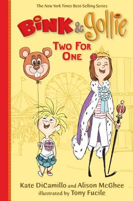 Bink & Gollie: Two for One - DiCamillo, Kate, and McGhee, Alison