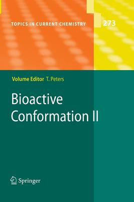 Bioactive Conformation II - Peters, Thomas (Editor)
