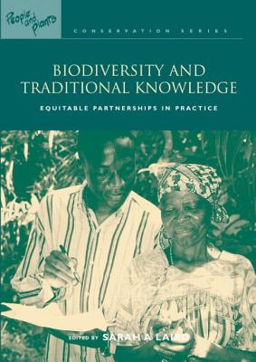 Biodiversity and Traditional Knowledge - Laird, Sarah A, Professor (Editor)