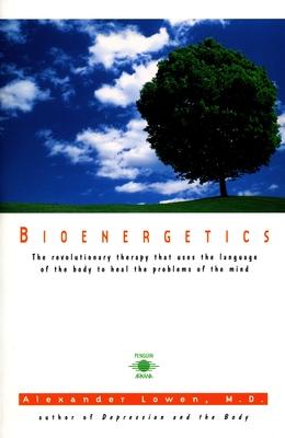 Bioenergetics - Lowen, Alexander, M.D.