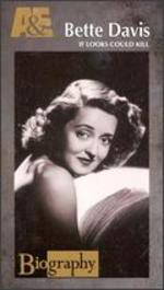 Biography: Bette Davis - If Looks Could Kill