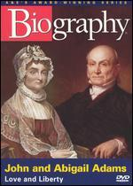 Biography: John and Abigail Adams