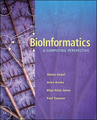Bioinformatics: A Computing Perspective - Gopal, Shuba, and Haake, Anne, and Jones, Rhys Price