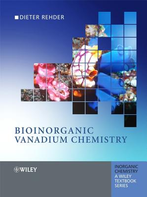 Bioinorganic Vanadium Chemistry - Rehder, Dieter