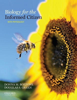 Biology for the Informed Citizen with Physiology - Bozzone, Donna M, and Green, Douglas S