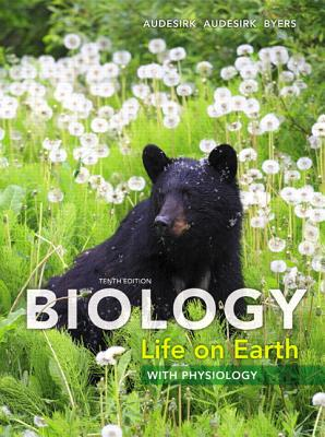 Biology: Life on Earth with Physiology Plus MasteringBiology with eText -- Access Card Package - Audesirk, Gerald, and Audesirk, Teresa, and Byers, Bruce E.
