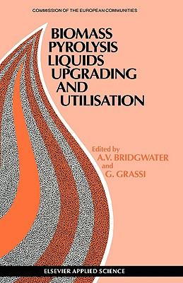 Biomass Pyrolysis Liquids Upgrading and Utilization - Bridgwater, A V (Editor), and Grassi, G (Editor)