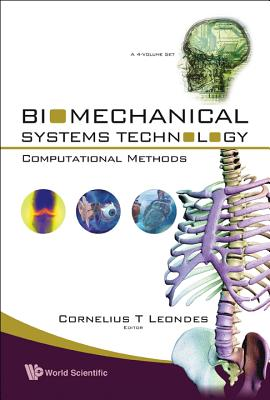 Biomechanical Systems Technology: Computational Methods - Leondes, Cornelius T