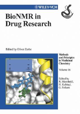 Bionmr in Drug Research - Zerbe, Oliver (Editor)