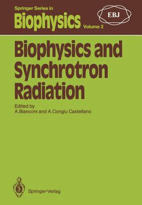 Biophysics and Synchrotron Radiation - Bianconi, Antonio (Editor)