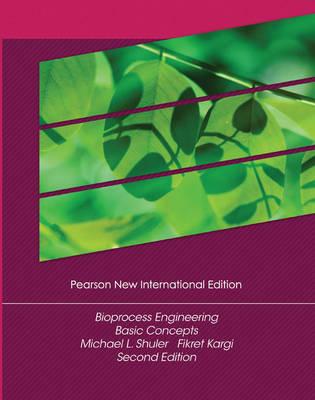 Bioprocess Engineering: Basic Concepts - Shuler, Michael L., and Kargi, Fikret