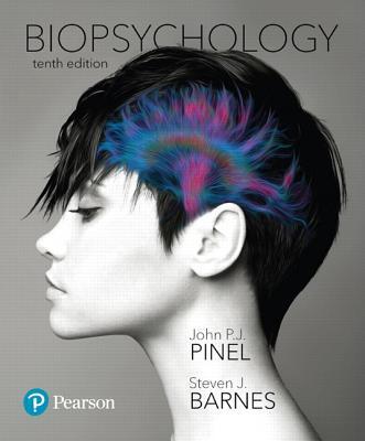 Biopsychology - Pinel, John P. J., and Barnes, Steven