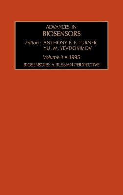 Biosensors: A Russian Perspective - Turner, A P F, and Renneberg, Reinhard