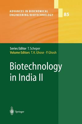 Biotechnology in India II - Ghose, Tarun K (Editor)