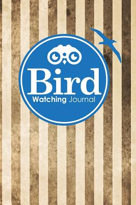 Bird Watching Journal: Bird Book, Bird Watching Field Guide, Bird Spotting Book, Bird Watching Log Sheet, Vintage/Aged Cover - Publishing, Rogue Plus