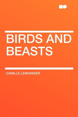 Birds and Beasts - Lemonnier, Camille
