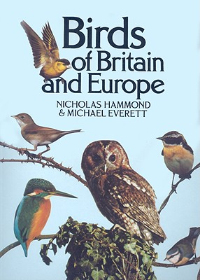 Birds of Britain and Europe - Hammond, Nicholas