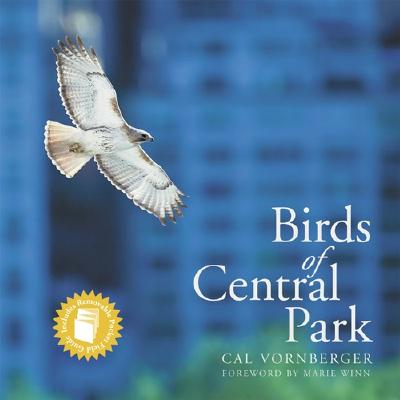 Birds of Central Park - Vornberger, Cal, and Winn, Marie (Foreword by)