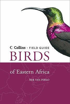 Birds of Eastern Africa - Perlo, Ber van