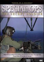 Birth of a Soldier: Special Ops - The Secret Soldier