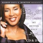 Bishop Paul S. Morton Presents: Pastor Debra B. Morton - My Better Half