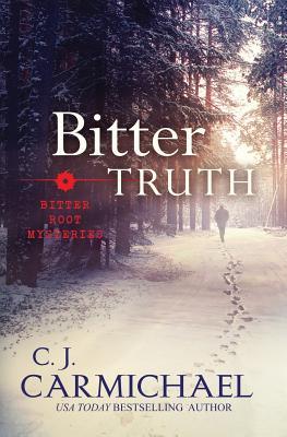 Bitter Truth - Carmichael, C J