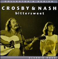 Bittersweet - David Crosby/Graham Nash