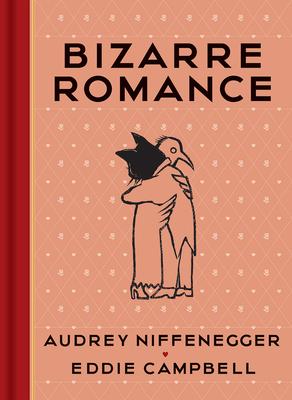 Bizarre Romance - Niffenegger, Audrey