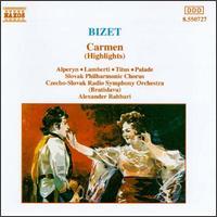 Bizet: Carmen (Highlights) - Alan Titus (baritone); Doina Palade (soprano); Giorgio Lamberti (tenor); Graciela Alperyn (mezzo-soprano);...