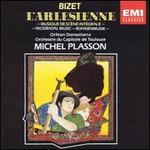 Bizet: L'Arlésienne - Orféon Donostiarra (choir, chorus); Orchestre National du Capitole de Toulouse; Michel Plasson (conductor)