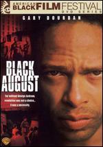 Black August - Samm Styles; TCinque Sampson