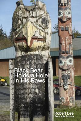 Black Bear Holds a Hole in His Paws - Lee, Robert
