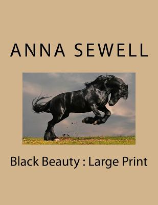 Black Beauty: Large Print - Sewell, Anna