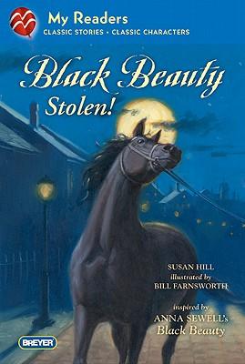 Black Beauty Stolen! - Hill, Susan, and Sewell, Anna (Original Author)