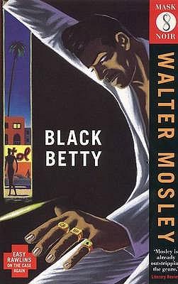 Black Betty - Mosley, Walter
