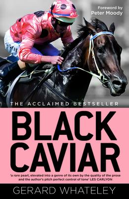 Black Caviar - Whateley, Gerard