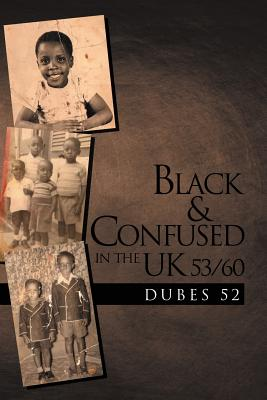 Black & Confused in the UK 53/60 - Dubes 52