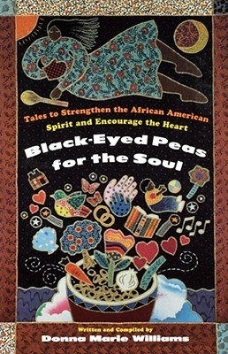 Black Eyed Peas for the Soul - Williams, Donna Marie
