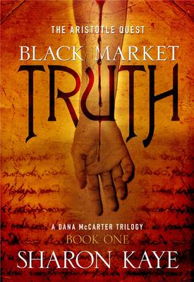 Black Market Truth - Kaye, Sharon, PH.D.