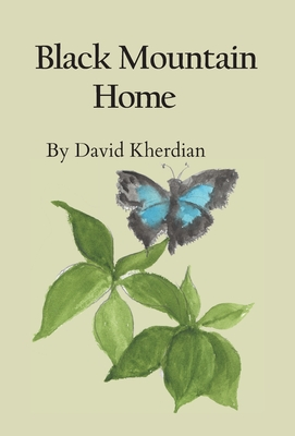 Black Mountain Home - Kherdian, David